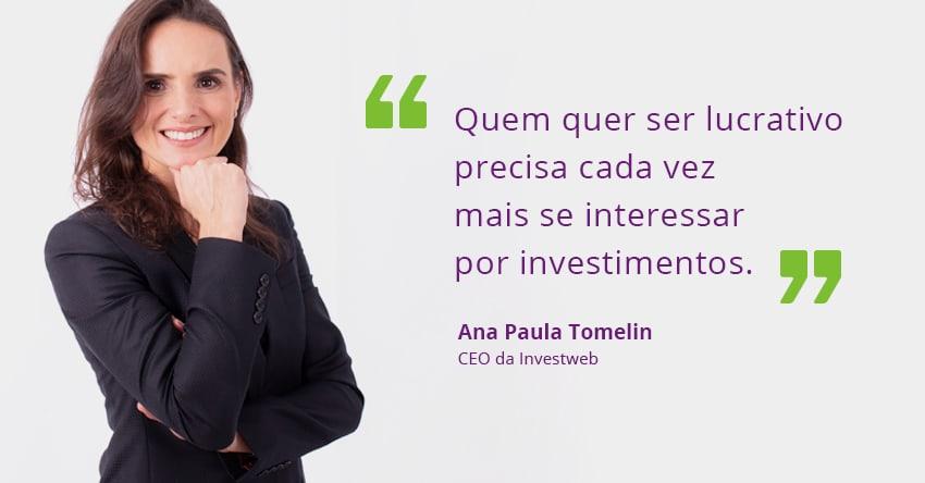 Oportunidade de investimento dica da CEO